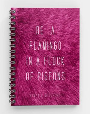 Be a Flamingo Spiral Notebook
