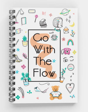 Go with the flow- custom spiral notebook